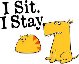 I Sit. I Stay.